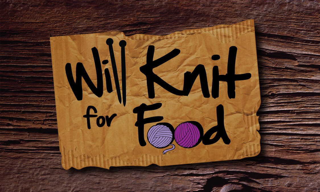 Will Knit for Food