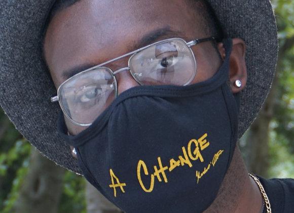 """A Change"" Mask"