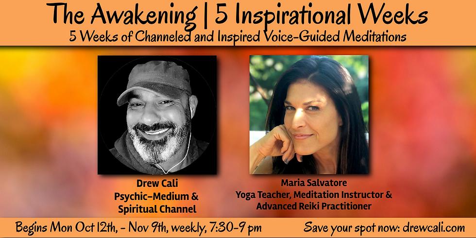 The Awakening | 5 Part Meditation Series