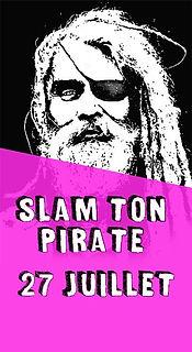 Slam ton Pirate 27 juillet.jpg