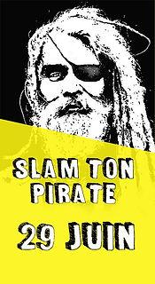 Slam ton pirate 29 juillet.jpg