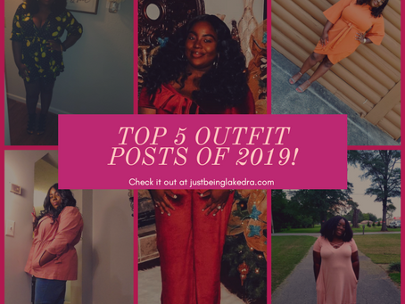 Top 5 Outfit Posts of 2019!