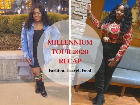 Weekend Recap: Millennium Tour 2020