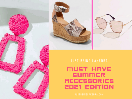 Summer Must-Have Accessories #2021Edition