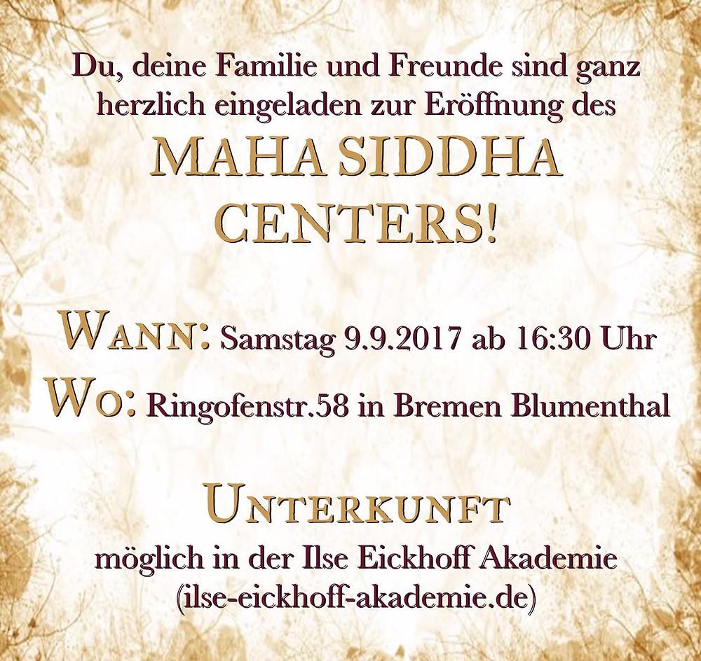 Eröffnung MAHA SIDDHA CENTER in Bremen