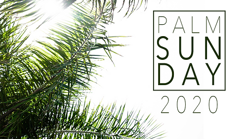 PALM SUNDAY 2020.png