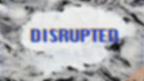 disrupted.jpg