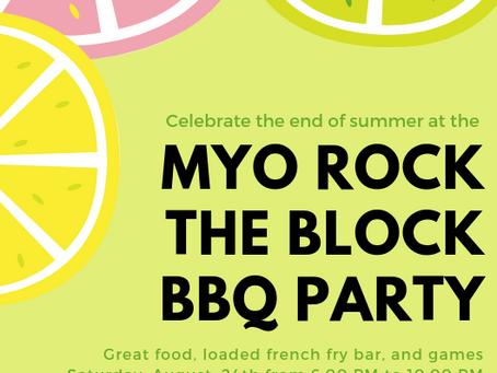 MYO ROCK THE BLOCK   End of Summer Party!