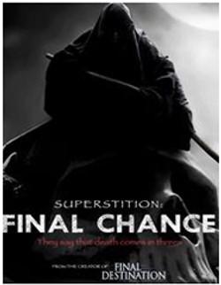 Superstition Final Chance
