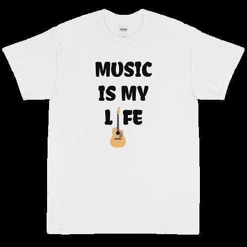 "Short Sleeve T-Shirt ""Music Is My Life"""