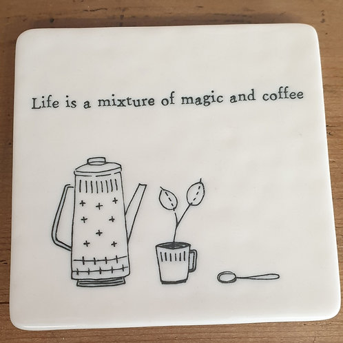 Life is a mixture of magic and coffee
