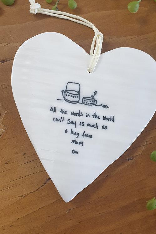 Hug from Mum Ceramic Heart