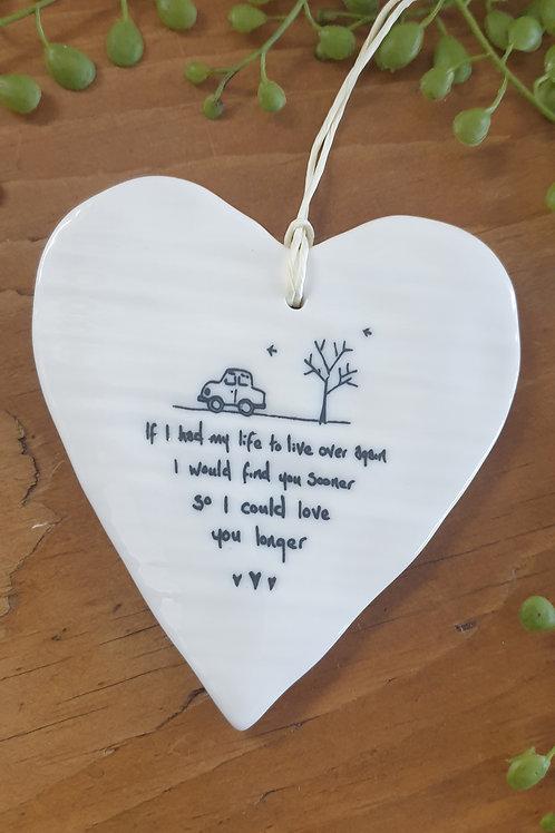 If I had my life... ceramic heart