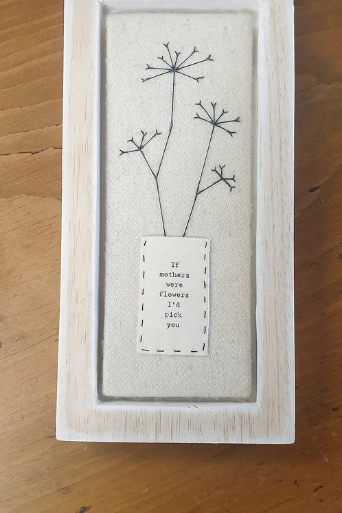If mothers were flowers - Tall wooden block