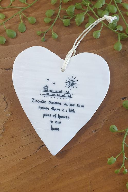 Someone we love is in heaven -ceramic heart