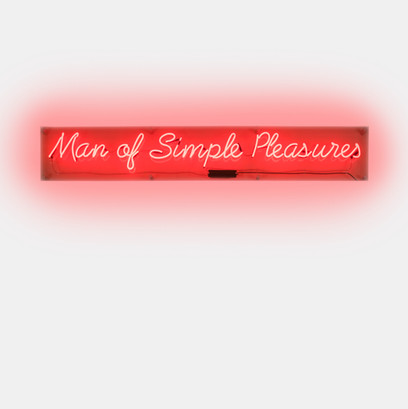 Man of Simple Pleasures Neon