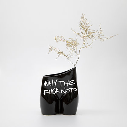 Why The Fuck Not Black Vase