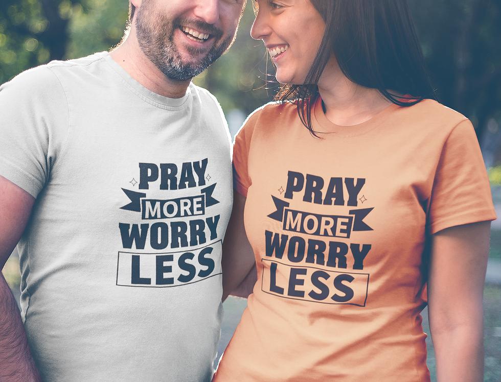 Pray More - Short-Sleeve Unisex T-Shirt