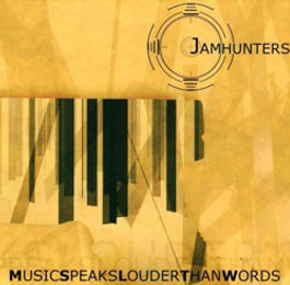 jamhunters-music-speaks-louder-than-word