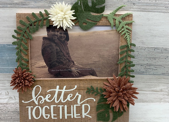 Botanical Design Better Together Decorative Plaque Photo Picture Frame