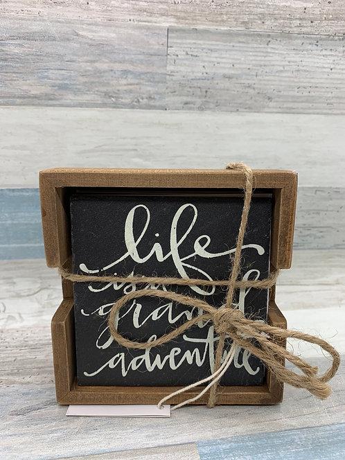 Life Is A Grand Adventure - Slate Coaster Set
