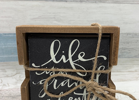 Life Is A Grand Adventure - Slate Coaster Set