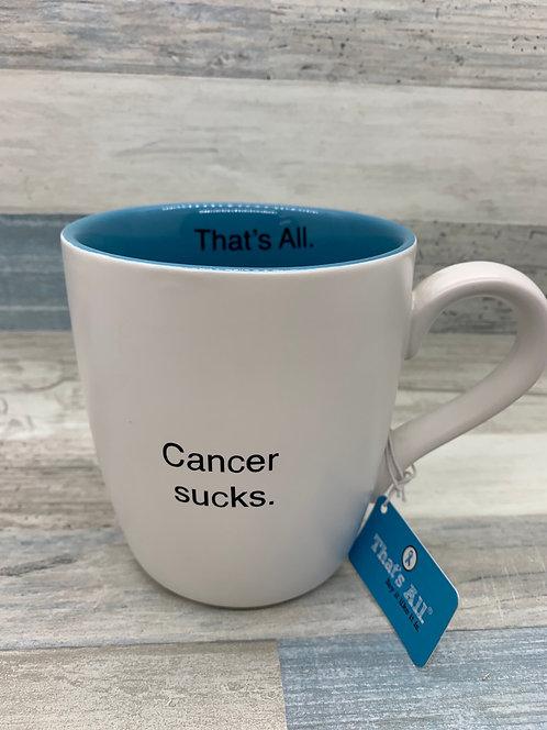 That's All Ceramic Mug Cancer Sucks
