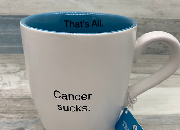 That's All Ceramic Mug Cancer Sucks