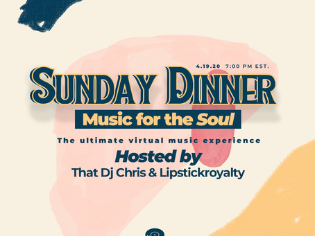 That DJ Chris and The Lipstickroyalty Agency Bring The Vibes with Sunday Dinner