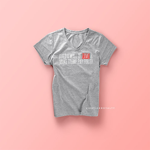 Build a wall of love tee (Grey)
