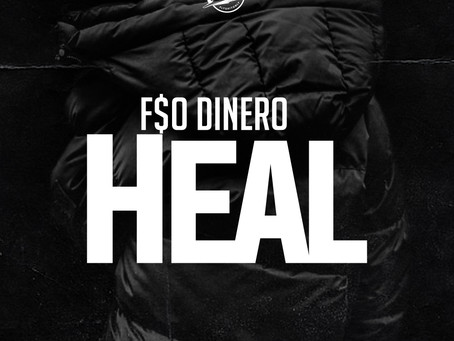 "F$O Releases New Single ""Heal"""