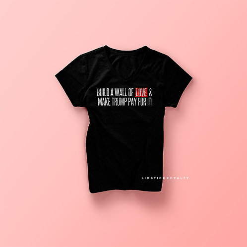 Build a wall of love tee (Black)