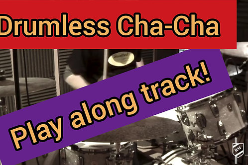 Drumless Cha-Cha Play Along Track