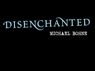 Official Release: Disenchanted