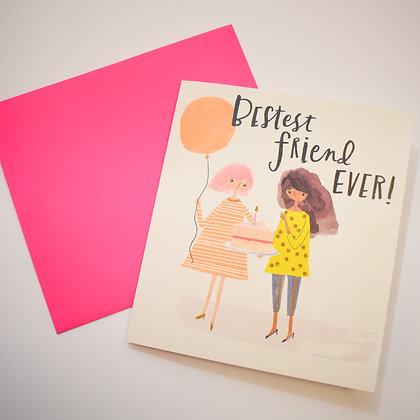 Bestest Friend Ever Card