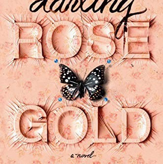 Book Review: Darling Rose Gold