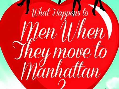 Book Review: What Happens to Men When They Move to Manhattan?