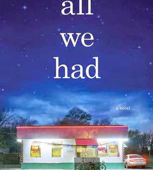Book Review: All We Had
