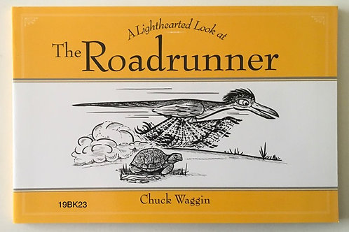 BOOK-A Lighthearted Look at The Roadrunner