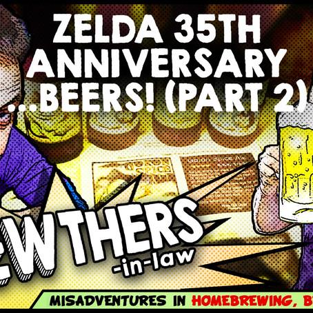 """""""Zelda 35th Anniversary Commemorative...Beers! (Part 2)"""""""