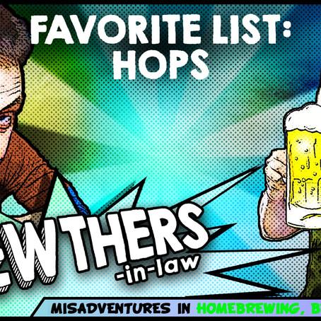 """Favorite List: Hops"""