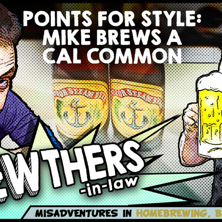 """""""Points for Style: Mike Brews a Cal Common"""""""