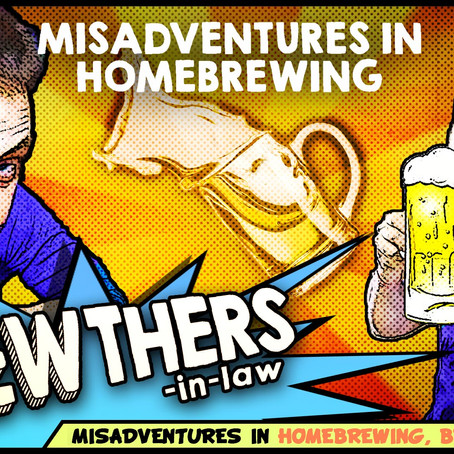 """Misadventures-in-Homebrewing"""