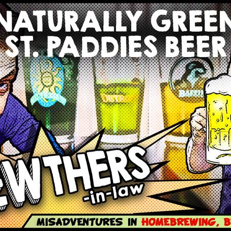 """""""Naturally Green St. Paddies Beer"""""""