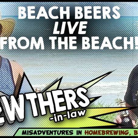 """""""Beach Beers Live From the Beach!"""""""