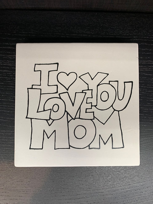 I Love Mom Tile