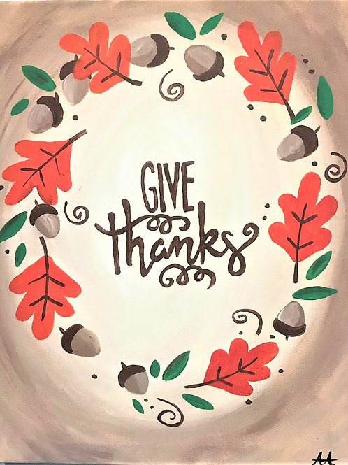 Friday November 9 GIVE THANKS