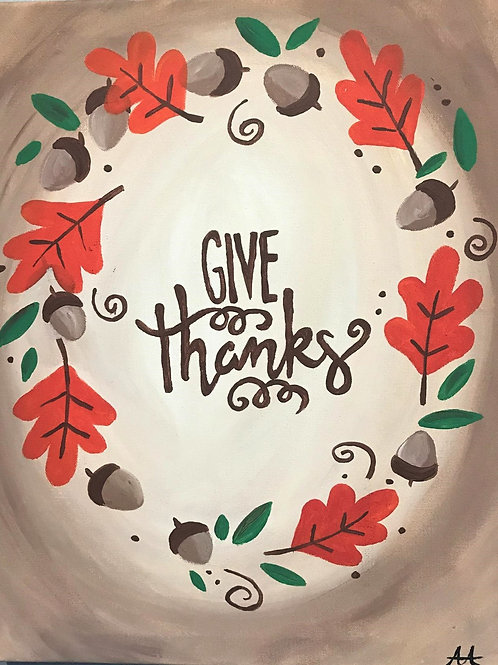 Friday Novembr 16 GIVE THANKS