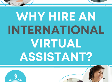 Why Hire an International Virtual Assistant?
