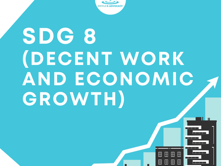RIPPLE E-ADVOCACY: SDG 8 Decent Work and Economic Growth